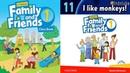FAMILY AND FRIENDS 1: Unit 11 I LIKE MONKEYS