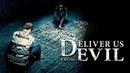 Избави нас от лукавого HD ужасы триллер детектив 2014