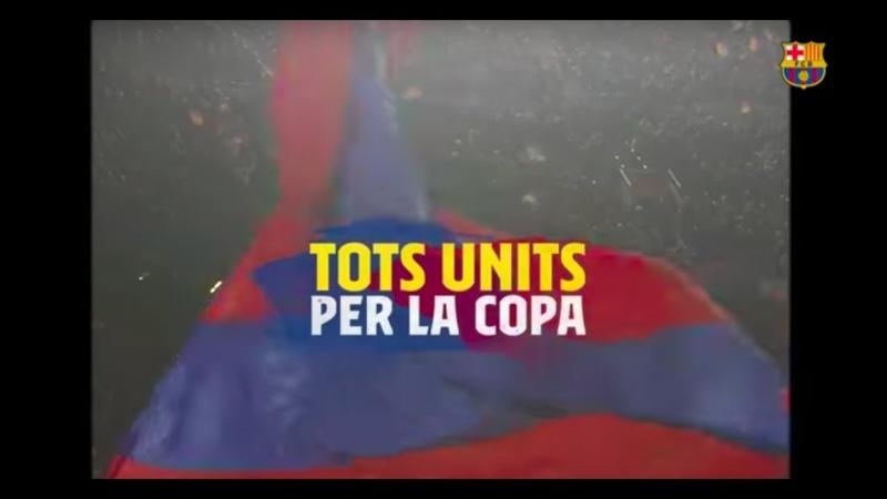 Espot Barça València final copa del rei 2018 2019 Tots units som hi Barça versió català