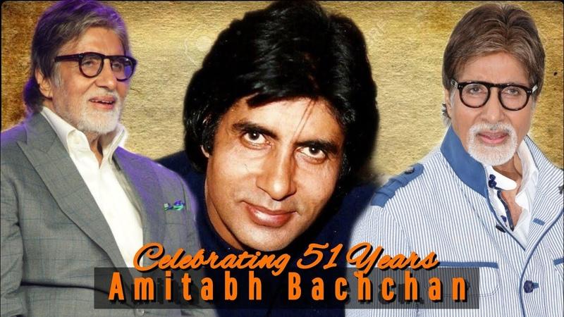 Celebrating 51 Years Of Megastar Amitabh Bachchan In Indian Cinema