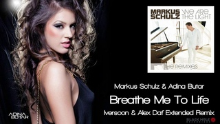 Markus Schulz Adina Butar - Breathe Me To Life (Iversoon Alex Daf Extended Remix) [Black Hole]