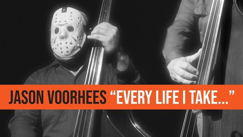 JASON VOORHEES - EVERY LIFE I TAKE... (EVERY BREATH YOU TAKE PARODY)