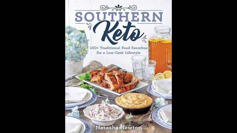 Southern Keto 100 Traditional Food Favorites