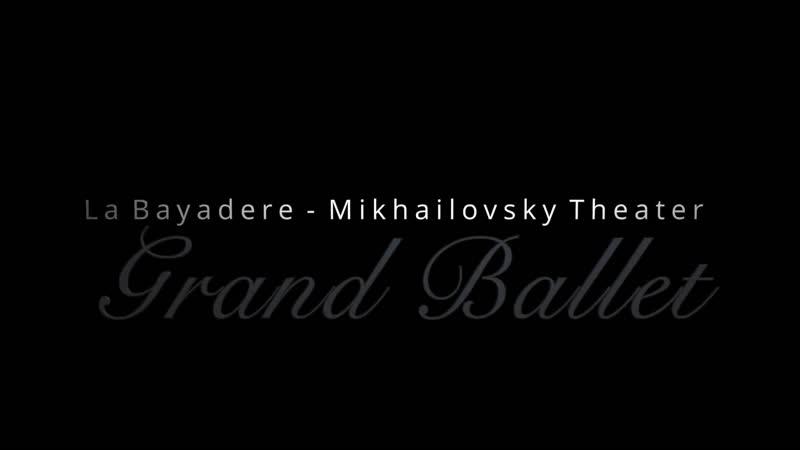 La Bayadere Ballet Mikhailovsky Theater Full HD