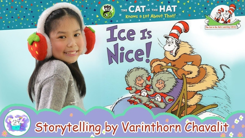 Ice Is Nice The Cat in The Hat's Learning Library Read by P' Dear