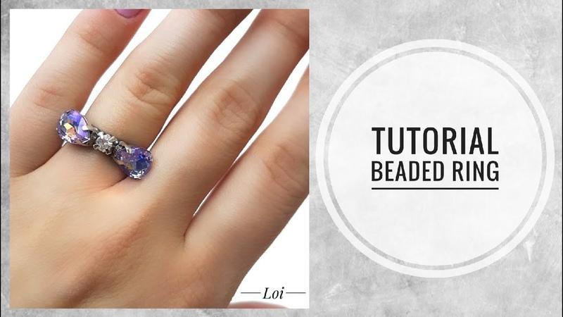 МК - Кольцо из бисера с кристаллами в цапах | Tutorial - Bead ring with crystals