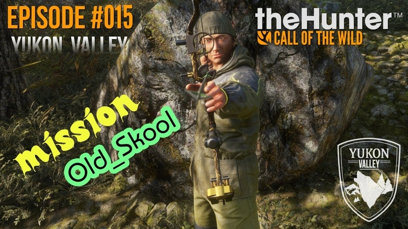 TheHunter COTW Ep 015 Old Skool missions