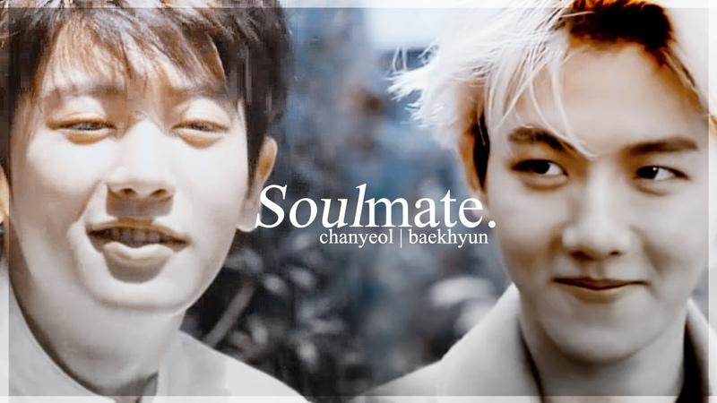 Soulmate ✗ Chanbaek Baekyeol