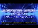 Unexpected lovers traduccion amantes inesperados