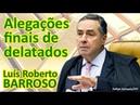 STF - Voto Min. Barroso - Alegações finais delatados - Habeas Corpus 166373 - Anulação de sentença