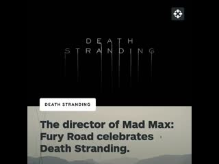 George miller on death stranding