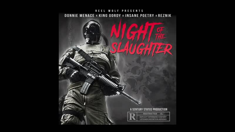 Reel Wolf Night of the Slaughter feat Donnie Menace King Gordy Insane Poetry Řezník 2019