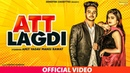 Att lagdi Official Video New Punjabi Songs 2019 Latest Punjabi Song Amit Yadav Mansi Rawat