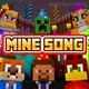 Minecraft Steve - Mine Song