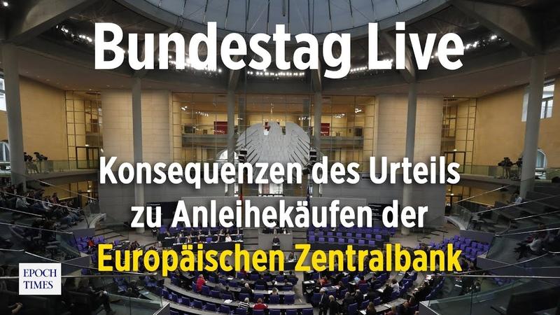 Bundestag Konsequenzen des Urteils zu Anleihekäufen der Europäischen Zentralbank