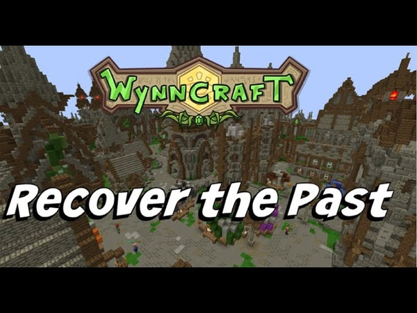 Recover the Past | Wynncraft | Quest Guide