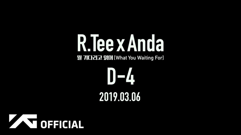 TEASER 190301 x Anda What You Waiting For @ D 4 CLIP