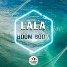 Обложка Boom Boom - LaLa