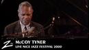 McCoy Tyner Nice Jazz Festival 2000 LIVE