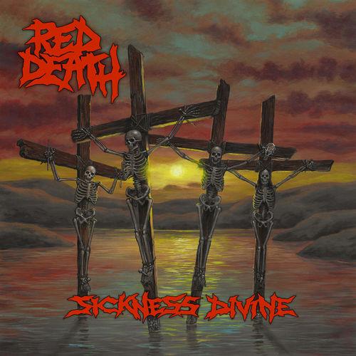 Red Death - Sickness Divine