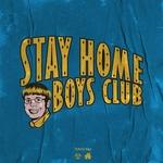 SQWOZ BAB - STAY HOME BOYS CLUB