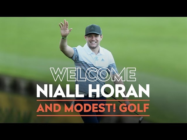 Welcome Niall Horan and Modest Golf