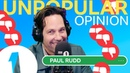 'That's such a Gyllenhaal move!': Paul Rudd Unpopular Opinion