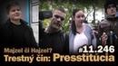 Trestný čin presstitúcia! Agresori útočia na súde v kauze Kočner, Rusko a zmenky. 11.246