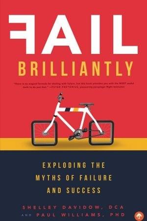 Fail Brilliantly - Shelley Davidow