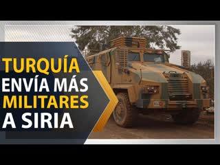 Turquía envía más militares a siria