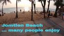Enjoying to walk the Jomtien Beach Pattaya Jan 2020 🏖