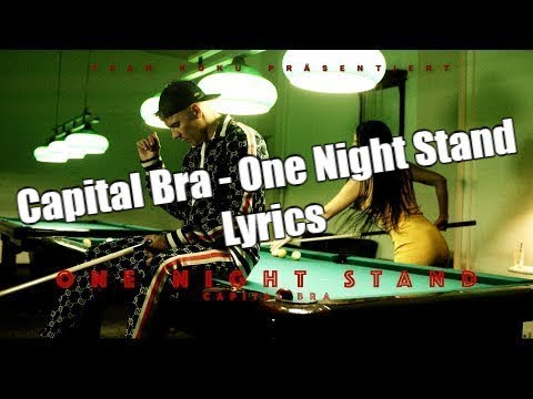 Capital Bra - One Night Stand (Lyrics)