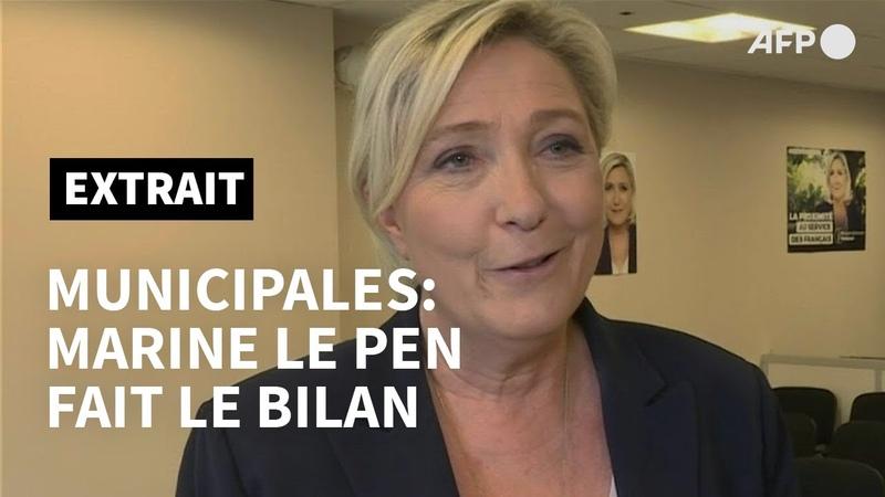 Municipales une satisfaction pour le Rassemblement national (Marine Le Pen)   AFP Extrait