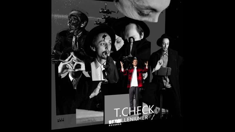 T. CHECK «MILLENIUMER»