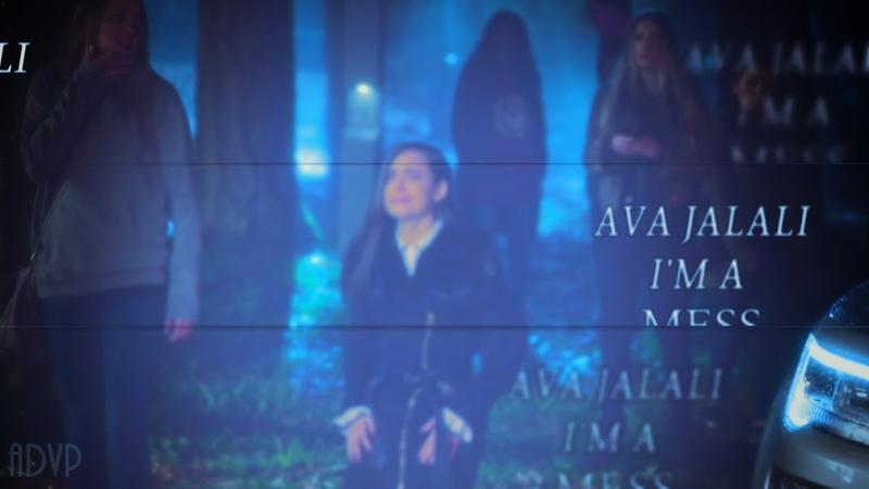 Ava Jalali || I'm A Mess (1x04)