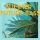 Two Creative Forces - Summer Future Bass