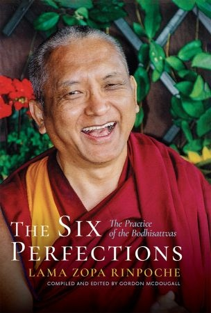 The Six Perfections - Lama Zopa Rinpoche