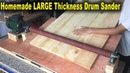 Homemade LARGE Thickness Drum Sander At Home (Width 800mm) Amazing woodworking Smart And Ingenious