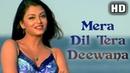 Mera Dil Tera Deewana [HD]   Aa Ab Laut Chalen   Aishwarya Rai   Akshaye Khanna   Suman Ranganathans