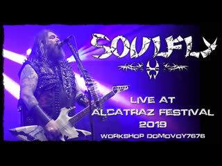 SOULFLY - Live at Alcatraz Festival 2019