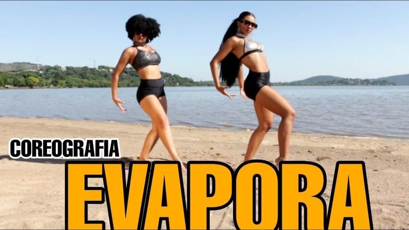 EVAPORA- IZA FEAT CIARA, MAJOR LAZER (COREOGRAFIA OFICIAL)RAMANA BORBA