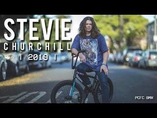 🔥STEVIE CHURCHILL 2019 ❌ PCFC BMX⚓