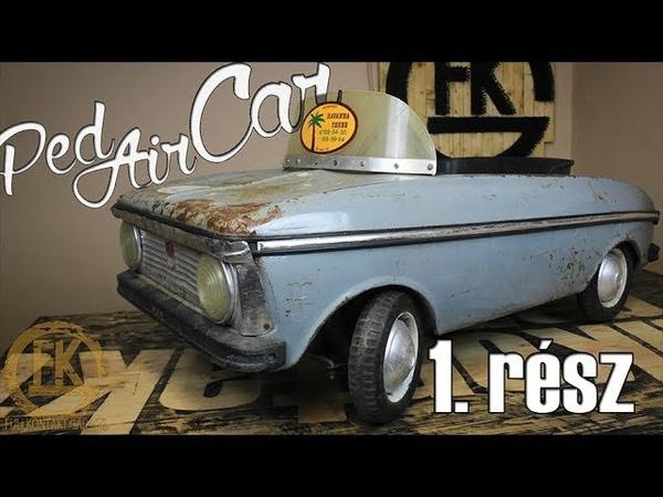 PedAirCar 1.rész | Kis autó, Nagy álom