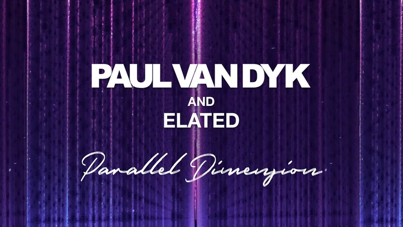 Paul van Dyk and Elated - Parallel Dimension