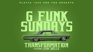 Playya 1000 and The Deeksta — Transformation (feat. Leah Joelle)