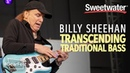 Transcending Traditional Bass with Billy Sheehan GearFest 2019