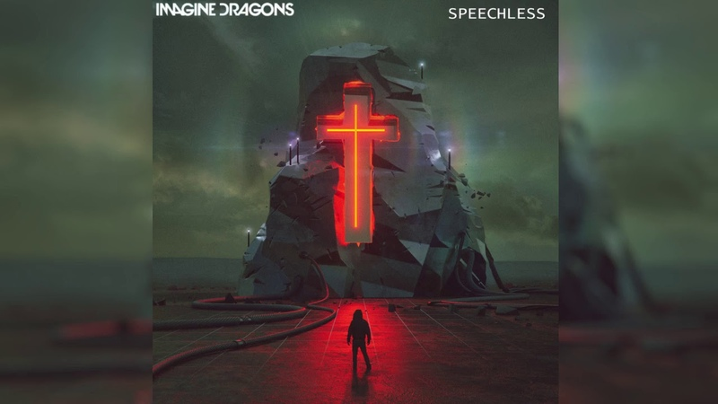 Spechless Latest Version ~ Imagine Dragons AUDIO