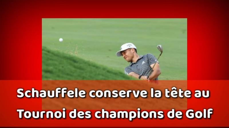 🔴▶ Schauffele conserve la tête au Tournoi des champions de Golf