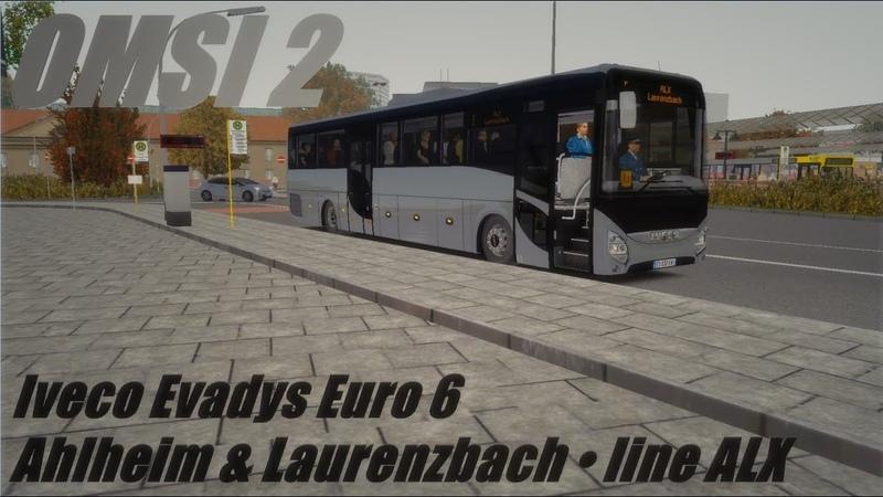 OMSI 2 • Ahlheim Laurenzbach (line ALX) • Iveco Evadys Euro 6