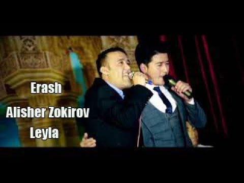 Erash ft Alisher Zokirov Leyla Эраш фт Алишер Зокиров Лейла